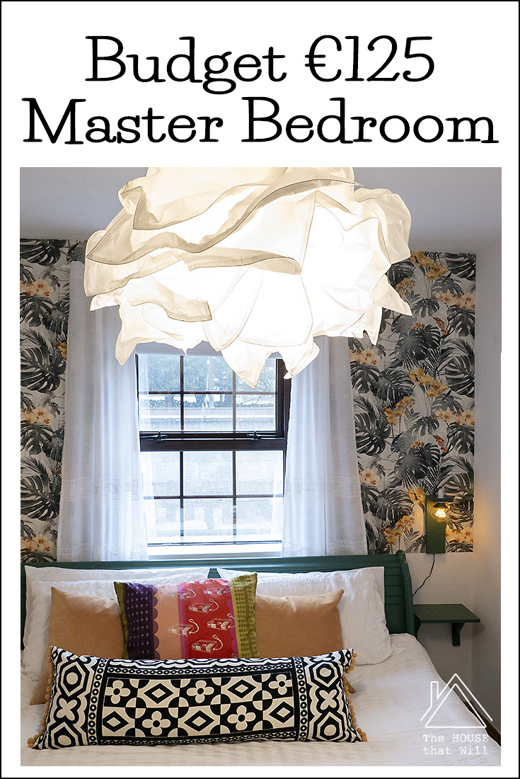 The House that Will | Budget Decor: €125 Master Bedroom