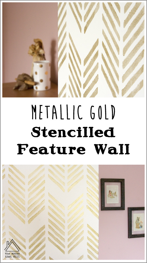The House that Will | Metallic Gold Stencilled Feature Wall Stencil