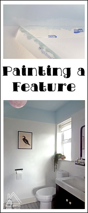 The House that Will | Painting a Feature