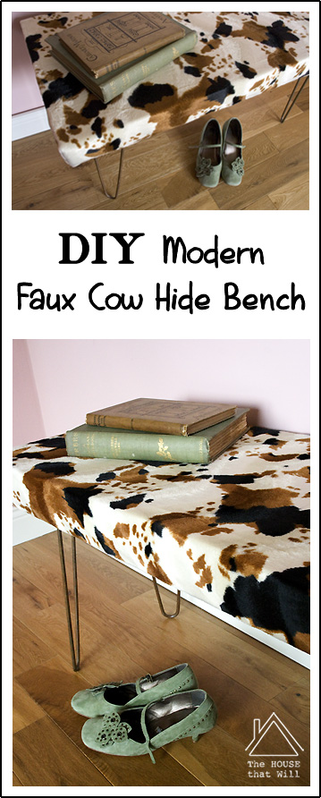 DIY Modern Faux Cow Hide Upholstered Bench Seat