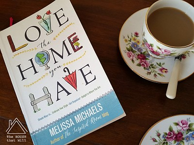Book Review: Love the Home You Have